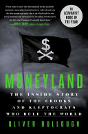 link to Moneyland : the inside story of the crooks and kleptocrats who rule the world in the TCC library catalog