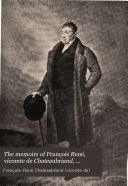 The Memoirs of François René, Vicomte de Chateaubriand, Sometime Ambassador to England
