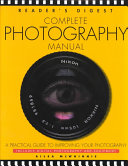 Reader s Digest Complete Photography Manual
