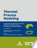 Thermal Process Modeling 2014