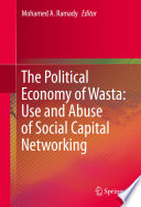 The Political Economy of Wasta  Use and Abuse of Social Capital Networking