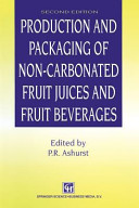 Production and Packaging of Non Carbonated Fruit Juices and Fruit Beverages Book