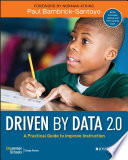 """""""Driven by Data 2.0: A Practical Guide to Improve Instruction"""" by Paul Bambrick-Santoyo"""