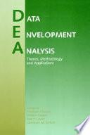 Data Envelopment Analysis  Theory  Methodology  and Applications
