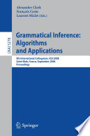 Grammatical Inference  Algorithms and Applications