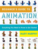 Beginner's Guide to Animation