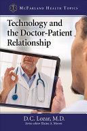 Technology and the Doctor Patient Relationship