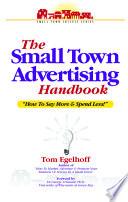 The Small Town Advertising Handbook