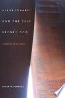 Kierkegaard and the Self Before God