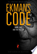 Ekman   s Code   Brain  Face and the Emotion  60th Ed   Book