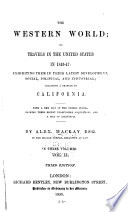 The Western World  Or  Travels in the United States in 1846 47 Book PDF