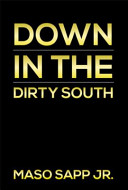 Down in the Dirty South Book