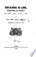 Don Alvaro de Luna, condestable de Castilla