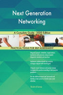 Next Generation Networking A Complete Guide   2020 Edition