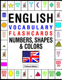 English Vocabulary Flashcards - Numbers, Shapes & Colors