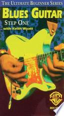 Blues Guitar, Step 1
