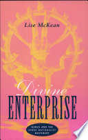 """Divine Enterprise: Gurus and the Hindu Nationalist Movement"" by Lise McKean"