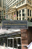 Public Policy   Financial Economics  Essays In Honor Of Professor George G Kaufman For His Lifelong Contributions To The Profession