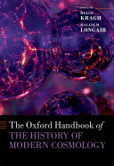 The Oxford Handbook of the History of Modern Cosmology