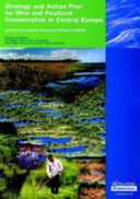Strategy and Action Plan for Mire and Peatland Conservation in Central Europe