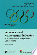 Sequences And Mathematical Induction in Mathematical Olympiad And Competitions  2nd Edition