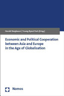 Economic and Political Cooperation Between Asia and Europe in the Age of Globalisation Book