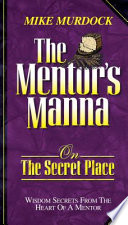 The Mentor s Manna on the Secret Place