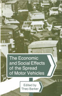The Economic and Social Effects of the Spread of Motor Vehicles