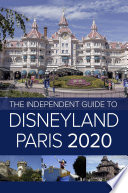 The Independent Guide to Disneyland Paris 2020 Book