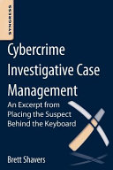 Cybercrime Investigative Case Management