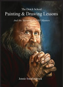 The Dutch School   Painting   Drawing Lessons Book