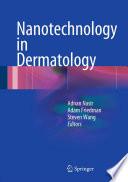 Nanotechnology In Dermatology Book PDF