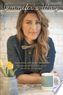 """Jennifer's Way: My Journey with Celiac Disease-What Doctors Don't Tell You and How You Can Learn to Live Again"" by Jennifer Esposito"