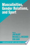 Masculinities Gender Relations And Sport