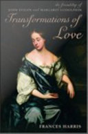 Transformations of Love: The Friendship of John Evelyn and ...