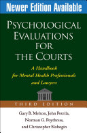Psychological Evaluations for the Courts, Third Edition: A Handbook ...