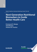 Next Generation Nutritional Biomarkers to Guide Better Health Care