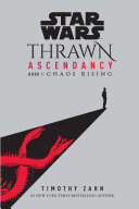 Star Wars: Thrawn Ascendancy (Book I: Chaos Rising) Pdf/ePub eBook