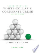 Encyclopedia Of White Collar And Corporate Crime