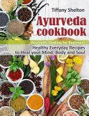 Ayurveda Cookbook Book