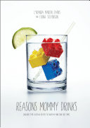 Reasons Mommy Drinks Pdf/ePub eBook