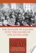 The Danger of Falling Into the Hands of the Living God Book