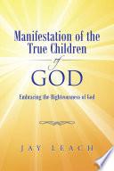 Manifestation of the True Children of God