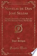 Novelas de Don José Selgas, Vol. 2
