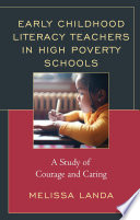 Early Childhood Literacy Teachers In High Poverty Schools