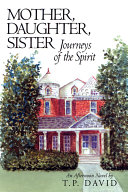 Mother  Daughter  Sister  Journeys of the Spirit
