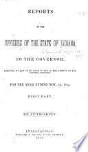 Annual Reports of the Officers of State of the State of Indiana  Administrative Officers  Trustees and Superintendents of the Several Benevolent and Reformatory Institutions     Book PDF