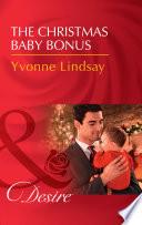 The Christmas Baby Bonus  Mills   Boon Desire   Billionaires and Babies  Book 90