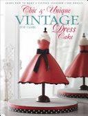 Chic   Unique Vintage Dress Cake