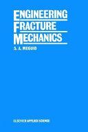 Engineering Fracture Mechanics